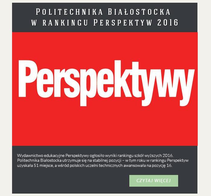 Politechnika Białostocka w rankingu Perspektyw 2016