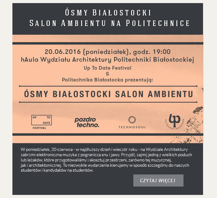 Ósmy Białostocki Salon Ambientu na Politechnice