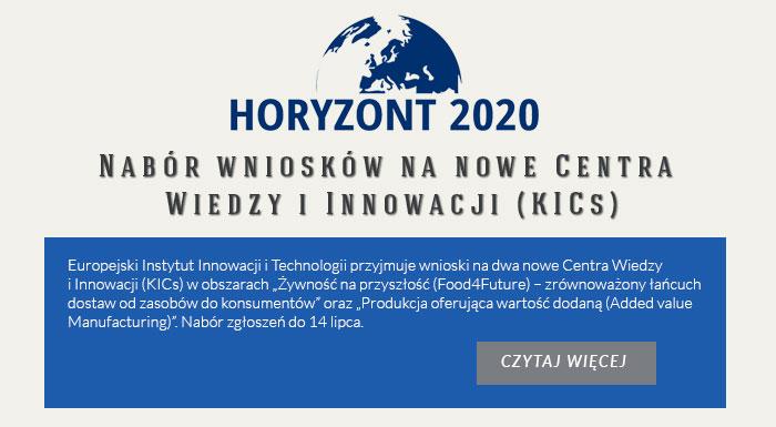 Nabór wniosków na nowe Centra Wiedzy i Innowacji (KICs)