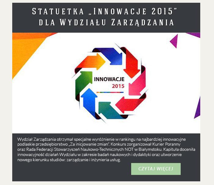 """Statuetka """"Innowacje 2015"""" dla Wydziału Zarządzania"""