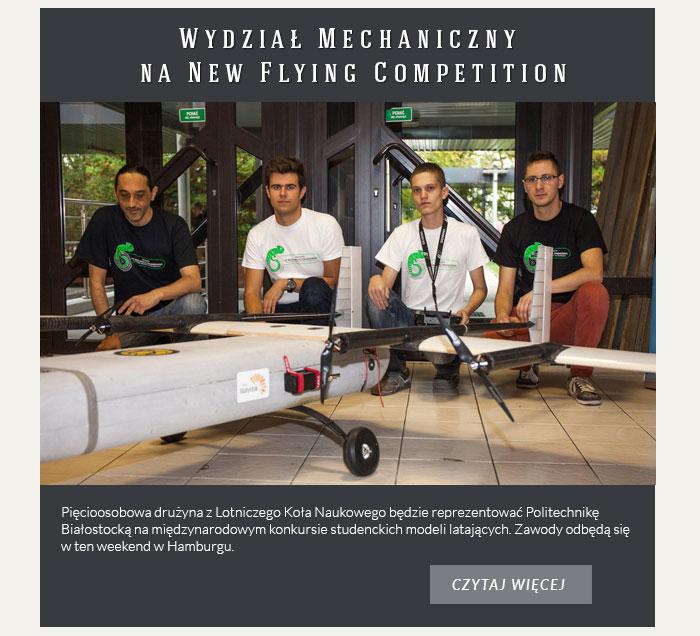 """Wydział Mechaniczny na """"New Flying Competition"""""""