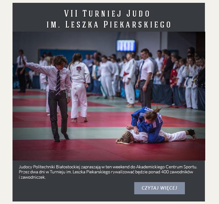 VII Turniej Judo im. Leszka Piekarskiego – zapraszamy