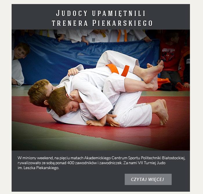 Judocy upamiętnili trenera Piekarskiego