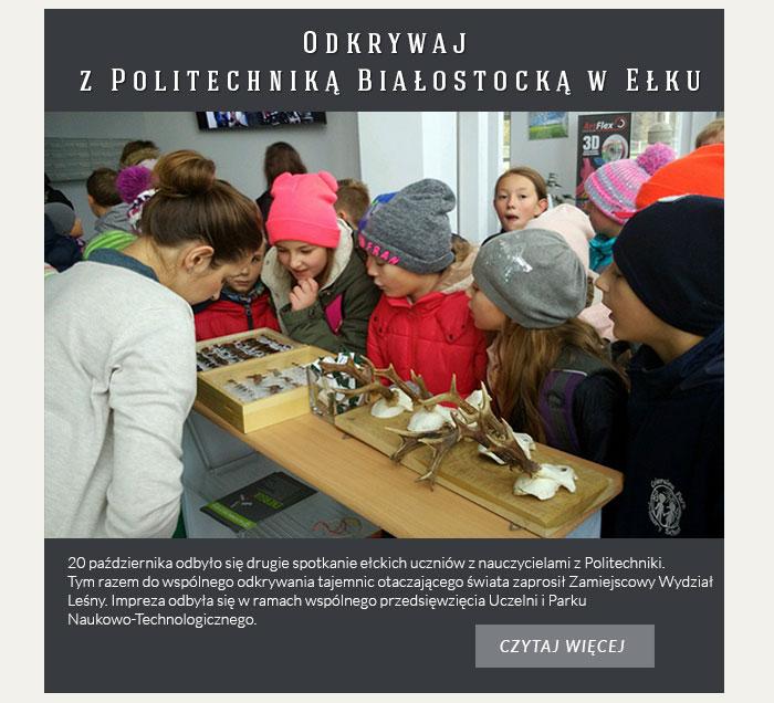 Odkrywaj z Politechniką Białostocką w Ełku