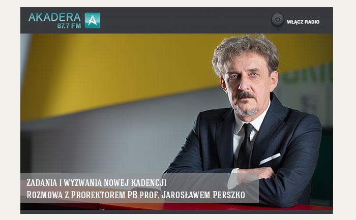 Rozmowa z Prorektorem PB prof. Jarosławem Perszko
