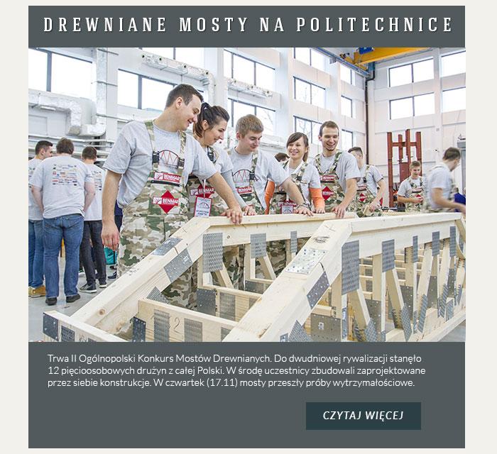 Na Wydziale Budownictwa i Inżynierii Środowiska powstają drewniane mosty