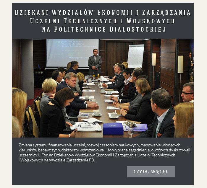 II Forum Dziekanów Wydziałów Ekonomii i Zarządzania Uczelni Technicznych i Wojskowych na Politechnice Białostockiej