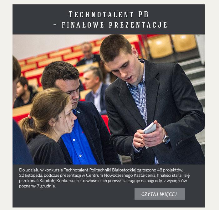 Technotalent Politechniki Białostockiej – finałowe prezentacje