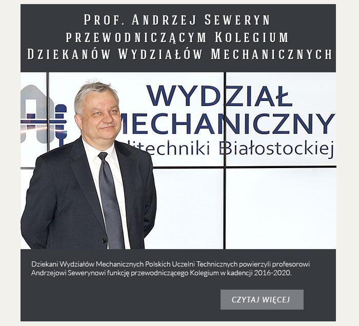 Prof. Andrzej Seweryn przewodniczącym Kolegium Dziekanów Wydziałów Mechanicznych
