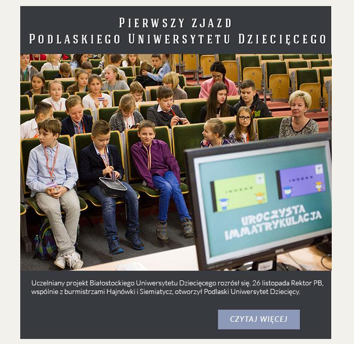 Pierwszy zjazd Podlaskiego Uniwersytetu Dziecięcego