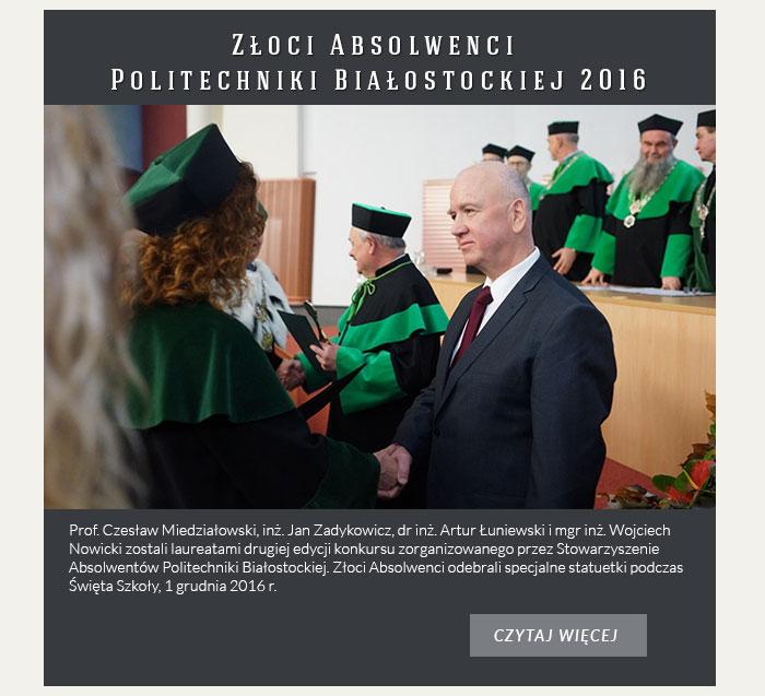 Złoci Absolwenci Politechniki Białostockiej 2016