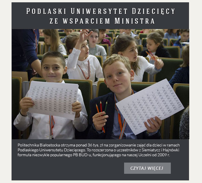 Podlaski Uniwersytet Dziecięcy ze wsparciem Ministra