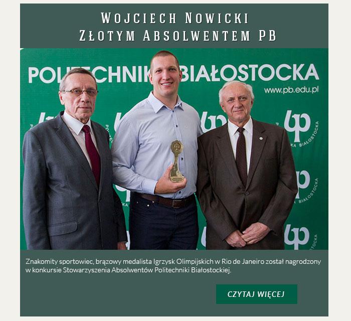 Wojciech Nowicki Złotym Absolwentem Politechniki Białostockiej