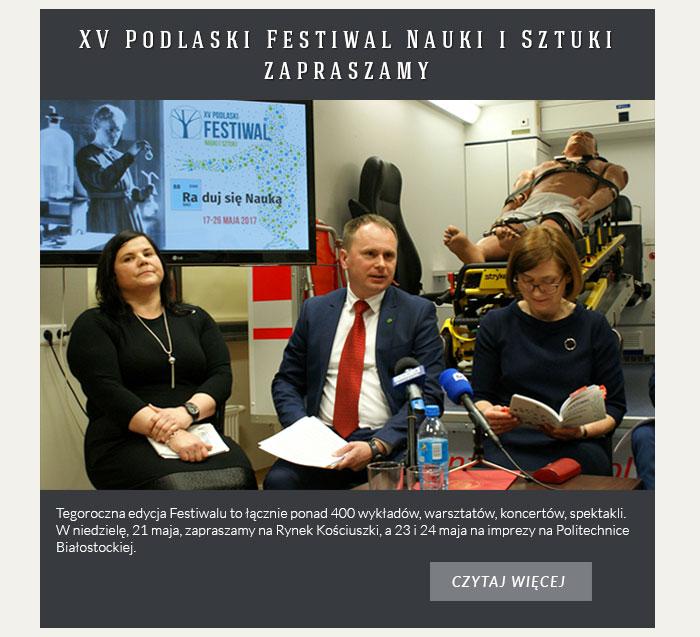 XV Podlaski Festiwal Nauki i Sztuki - zapraszamy