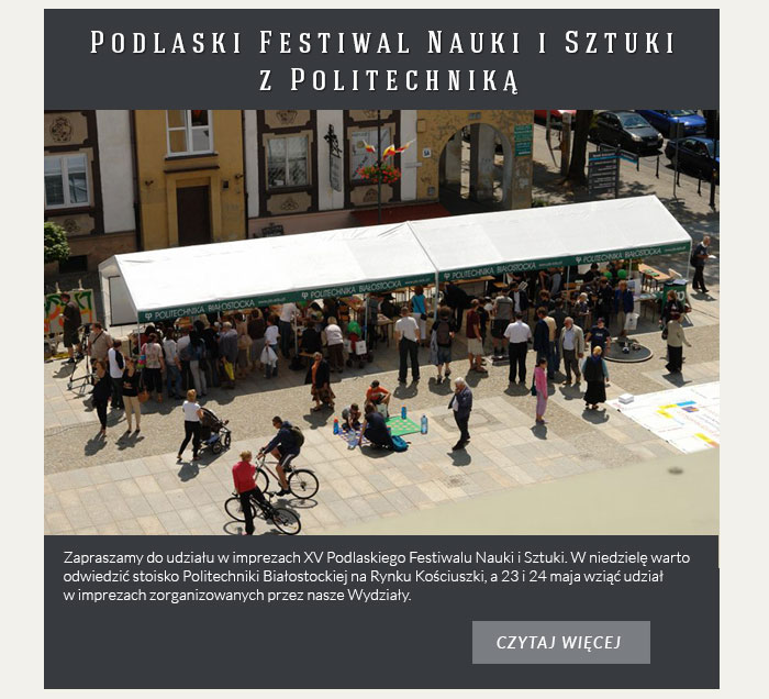Podlaski Festiwal Nauki i Sztuki z Politechniką