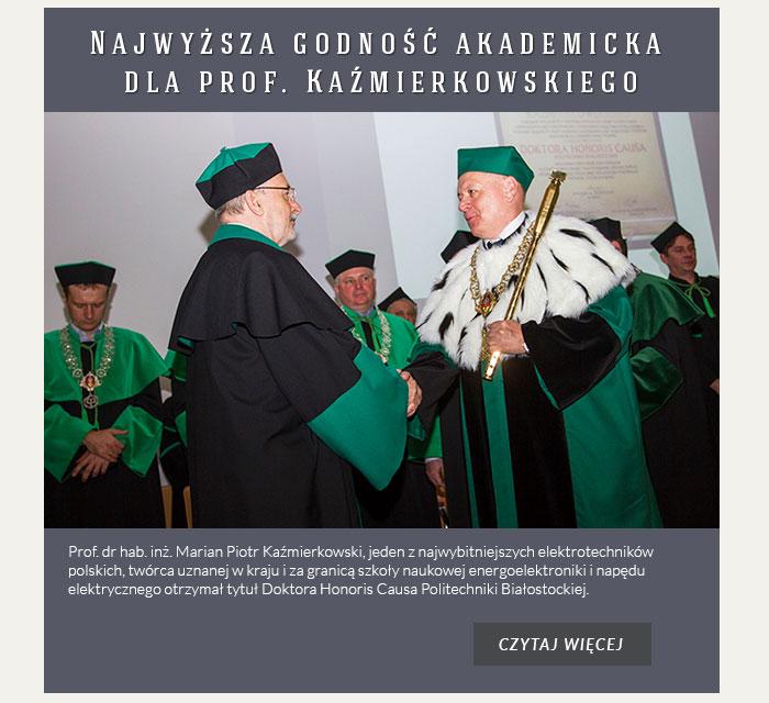 Najwyższa godność akademicka dla prof. Kaźmierkowskiego