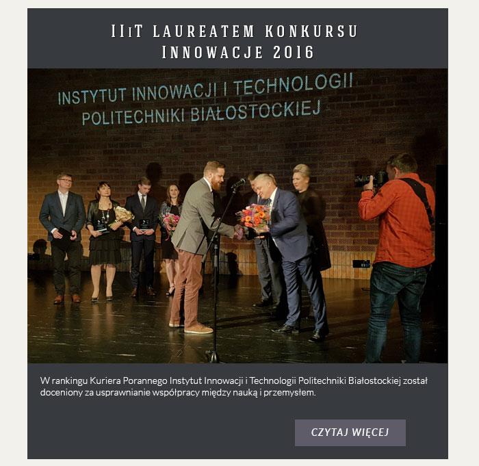 IIiT laureatem Innowacji 2016