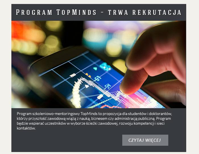 Program TopMinds – trwa rekrutacja